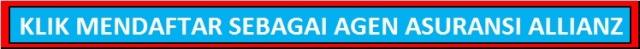 Klik Mendafrat sebagai Agen Asuransi ALLIANZ